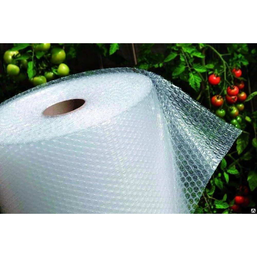 Энергосберегающая пузырчатая пленка для теплицы – обзор свойств и монтаж