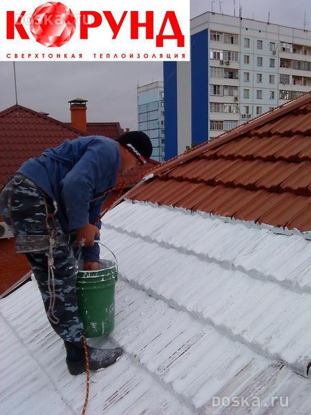 Жидкая теплоизоляция корунд, где применяется, как выбрать правильно, как наносится теплоизоляция корунд